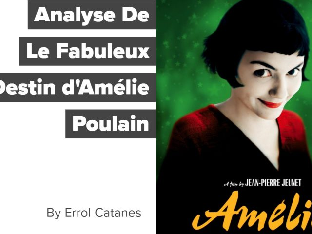 Analyse De Le Fabuleux Destin d'Amelie Poulain