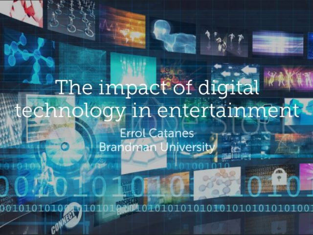 The impact of digital technology in entertainment